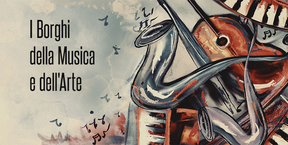 i-borghi-delle-musica-e-dell'arte